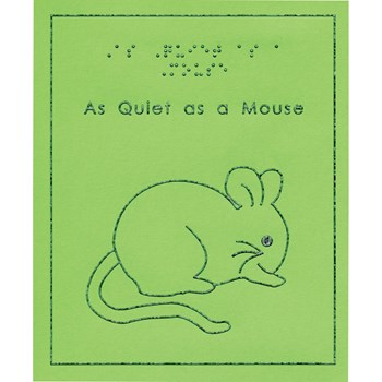 As Quiet As a Mouse - Images of Animals Book