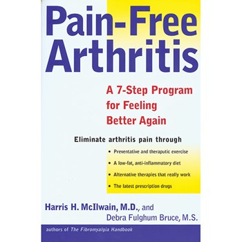 Pain-Free Arthritis by Harris H. McIlwain, M.D.