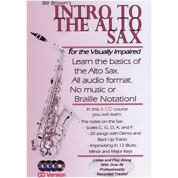 Intro to the Alto Sax for the Visually Impaired Set of 6 CDs