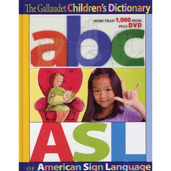 The Gallaudet Childrens Dictionary of American Sign Language with DVD