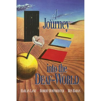 A Journey Into The Deaf World -Hardcover