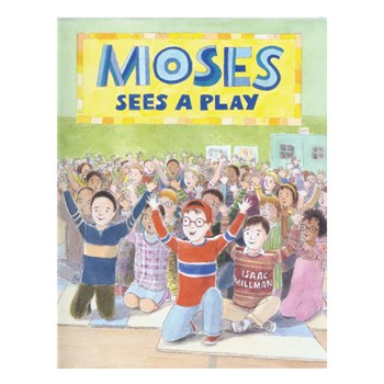 Book - Moses Sees a Play