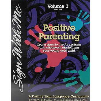 Sign With Me - Volume 3- Positive Parenting -VHS