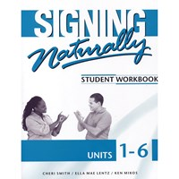 Signing Naturally 1-6- Student DVDs and Workbook