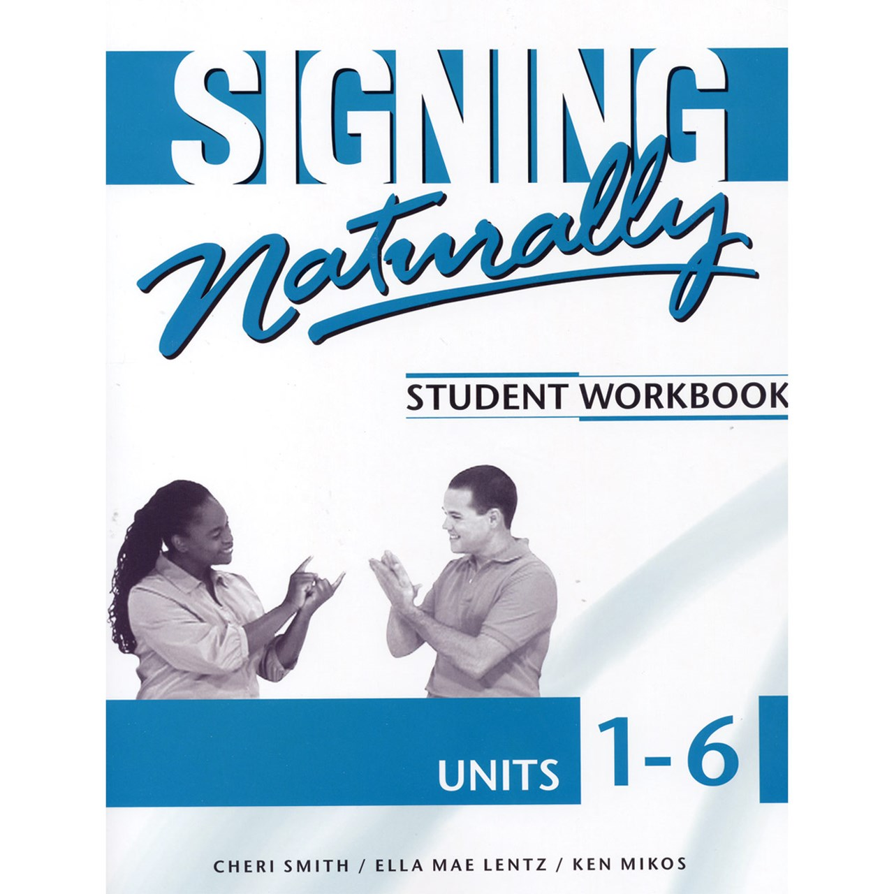MaxiAids | Signing Naturally 1-6- Student DVDs and Workbook
