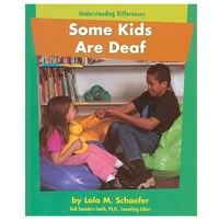 Some Kids Are Deaf- Understanding Differences