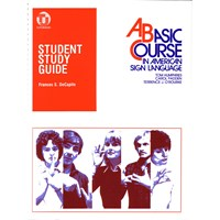 Student Study Guide- A Basic Course in ASL