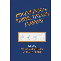 Psychological Perspectives on Deafness - Volume I