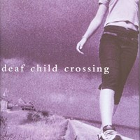 Deaf Child Crossing by Marlee Matlin