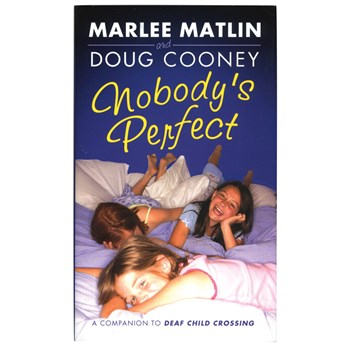 Nobodys Perfect written by Marlee Matlin