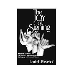The Joy of Signing - Second Edition