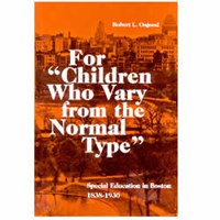 For Children Who Vary from the Normal Type Book