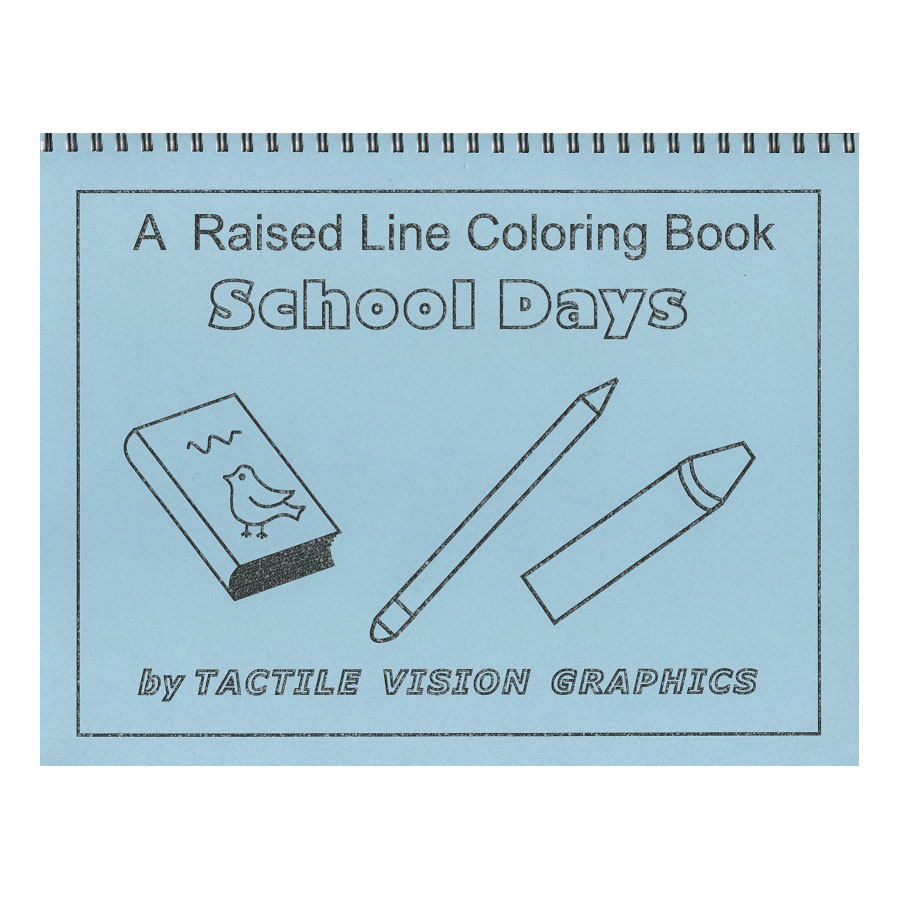 MaxiAids | School Days - Raised Line Coloring Book, Level 1