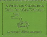 Fun in the Water- A Raised Line Tactile Coloring Book